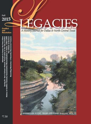 Primary view of object titled 'Legacies: A History Journal for Dallas and North Central Texas, Volume 27, Number 2, Fall 2015'.