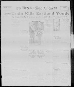 Primary view of object titled 'The Breckenridge American (Breckenridge, Tex.), Vol. 10, No. 257, Ed. 1, Wednesday, September 24, 1930'.