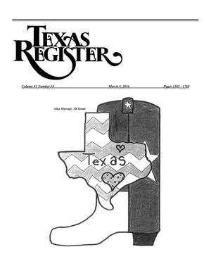 Primary view of object titled 'Texas Register, Volume 41, Number 10, Pages 1545--1760, March 4, 2016'.