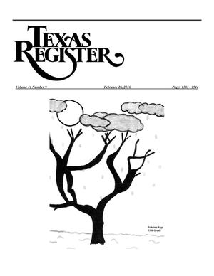 Primary view of object titled 'Texas Register, Volume 41, Number 9, Pages 1303--1544, February 26, 2016'.