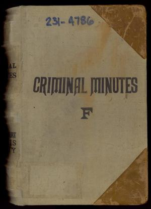 Primary view of object titled 'Travis County Clerk Records: Criminal Minutes F'.