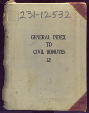Primary view of object titled 'Travis County Clerk Records: General Index to Civil Minutes 2'.