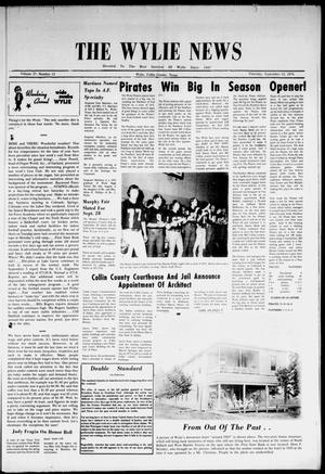 Primary view of object titled 'The Wylie News (Wylie, Tex.), Vol. 27, No. 12, Ed. 1 Thursday, September 12, 1974'.