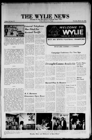 Primary view of object titled 'The Wylie News (Wylie, Tex.), Vol. 30, No. 39, Ed. 1 Thursday, March 16, 1978'.