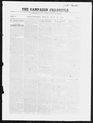 Primary view of object titled 'The Campaign Chronicle. (Nacogdoches, Tex.), Vol. 2, No. 6, Ed. 1 Tuesday, July 19, 1859'.