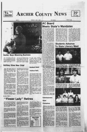 Primary view of object titled 'Archer County News (Archer City, Tex.), No. 16, Ed. 1 Thursday, April 19, 1984'.