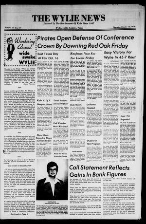 Primary view of object titled 'The Wylie News (Wylie, Tex.), Vol. 31, No. 17, Ed. 1 Thursday, October 12, 1978'.