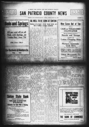Primary view of object titled 'San Patricio County News (Sinton, Tex.), Vol. 7, No. 14, Ed. 1 Friday, May 21, 1915'.