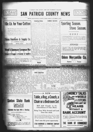 Primary view of object titled 'San Patricio County News (Sinton, Tex.), Vol. 6, No. 35, Ed. 1 Friday, October 16, 1914'.