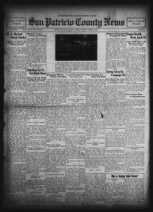Primary view of object titled 'San Patricio County News (Sinton, Tex.), Vol. 22, No. 6, Ed. 1 Thursday, March 6, 1930'.