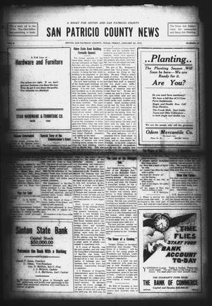 Primary view of object titled 'San Patricio County News (Sinton, Tex.), Vol. 6, No. 49, Ed. 1 Friday, January 22, 1915'.