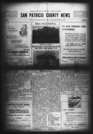 Primary view of object titled 'San Patricio County News (Sinton, Tex.), Vol. 7, No. 30, Ed. 1 Friday, September 10, 1915'.