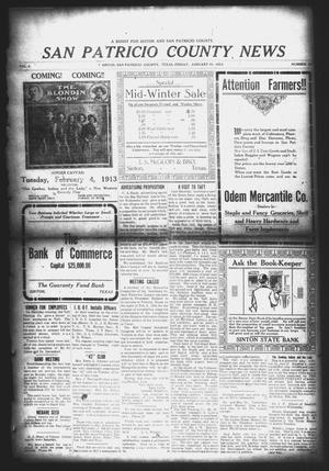 Primary view of object titled 'San Patricio County News (Sinton, Tex.), Vol. 4, No. 50, Ed. 1 Friday, January 31, 1913'.