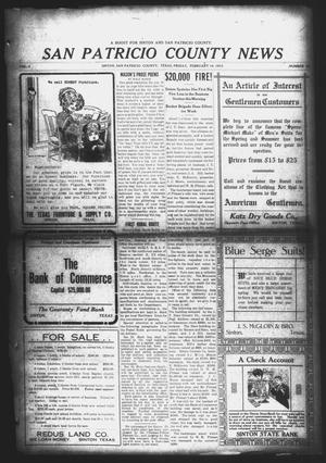 Primary view of object titled 'San Patricio County News (Sinton, Tex.), Vol. 4, No. 52, Ed. 1 Friday, February 14, 1913'.