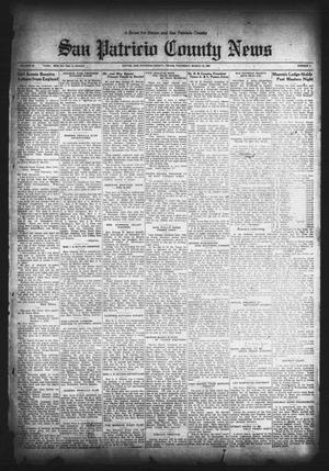 Primary view of object titled 'San Patricio County News (Sinton, Tex.), Vol. 24, No. 8, Ed. 1 Thursday, March 10, 1932'.