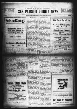 Primary view of object titled 'San Patricio County News (Sinton, Tex.), Vol. 7, No. 13, Ed. 1 Friday, May 14, 1915'.