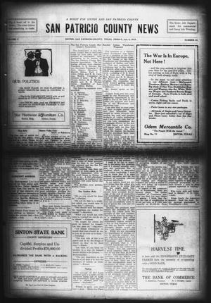 Primary view of object titled 'San Patricio County News (Sinton, Tex.), Vol. 7, No. 21, Ed. 1 Friday, July 9, 1915'.