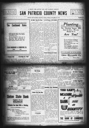 Primary view of object titled 'San Patricio County News (Sinton, Tex.), Vol. 6, No. 50, Ed. 1 Friday, January 29, 1915'.