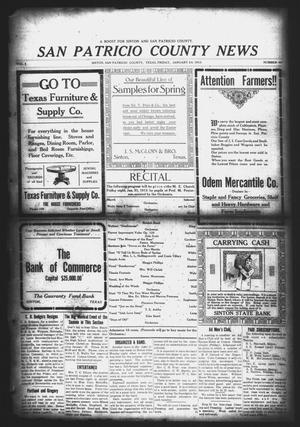 Primary view of object titled 'San Patricio County News (Sinton, Tex.), Vol. 4, No. 49, Ed. 1 Friday, January 24, 1913'.