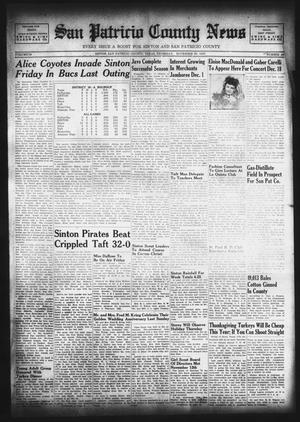 Primary view of object titled 'San Patricio County News (Sinton, Tex.), Vol. 39, No. 46, Ed. 1 Thursday, November 20, 1947'.