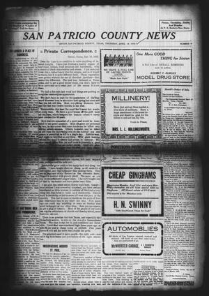 Primary view of object titled 'San Patricio County News (Sinton, Tex.), Vol. 4, No. 9, Ed. 1 Thursday, April 18, 1912'.