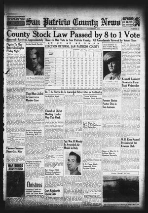 Primary view of object titled 'San Patricio County News (Sinton, Tex.), Vol. 36, No. 44, Ed. 1 Thursday, November 9, 1944'.