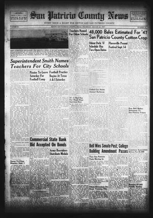 Primary view of object titled 'San Patricio County News (Sinton, Tex.), Vol. 39, No. 34, Ed. 1 Thursday, August 28, 1947'.