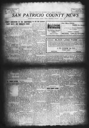 Primary view of object titled 'San Patricio County News (Sinton, Tex.), Vol. 4, No. 24, Ed. 1 Thursday, August 1, 1912'.
