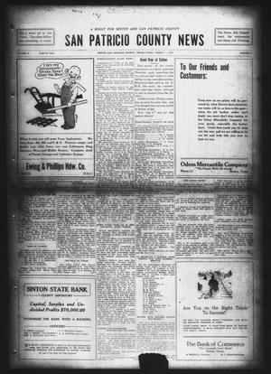 Primary view of object titled 'San Patricio County News (Sinton, Tex.), Vol. 10, No. 3, Ed. 1 Friday, March 1, 1918'.