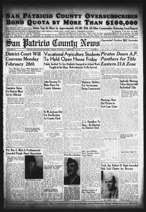 Primary view of object titled 'San Patricio County News (Sinton, Tex.), Vol. 36, No. 6, Ed. 1 Thursday, February 17, 1944'.