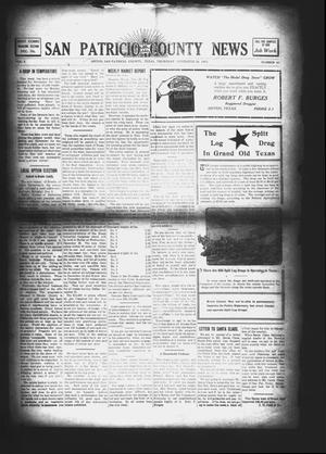 Primary view of object titled 'San Patricio County News (Sinton, Tex.), Vol. 3, No. 41, Ed. 1 Thursday, November 30, 1911'.