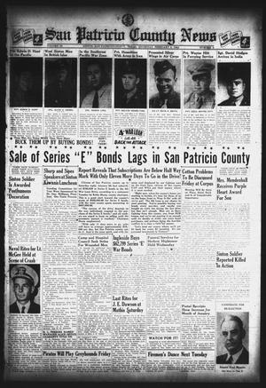 Primary view of object titled 'San Patricio County News (Sinton, Tex.), Vol. 36, No. 4, Ed. 1 Thursday, February 3, 1944'.