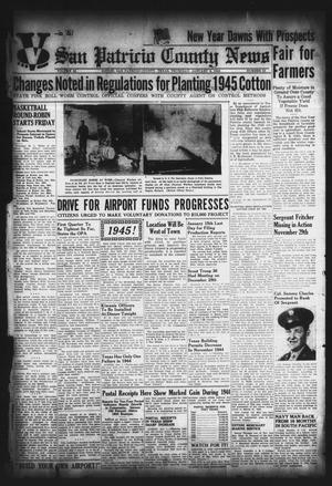 Primary view of object titled 'San Patricio County News (Sinton, Tex.), Vol. 36, No. 52, Ed. 1 Thursday, January 4, 1945'.