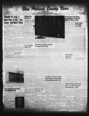 Primary view of object titled 'San Patricio County News (Sinton, Tex.), Vol. 41, No. 45, Ed. 1 Thursday, November 10, 1949'.