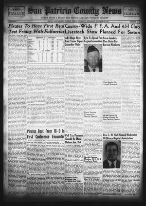 Primary view of object titled 'San Patricio County News (Sinton, Tex.), Vol. 39, No. 42, Ed. 1 Thursday, October 23, 1947'.