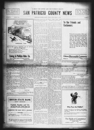 Primary view of object titled 'San Patricio County News (Sinton, Tex.), Vol. 10, No. 5, Ed. 1 Friday, March 15, 1918'.