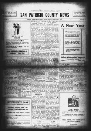 Primary view of object titled 'San Patricio County News (Sinton, Tex.), Vol. 7, No. 51, Ed. 1 Friday, February 4, 1916'.