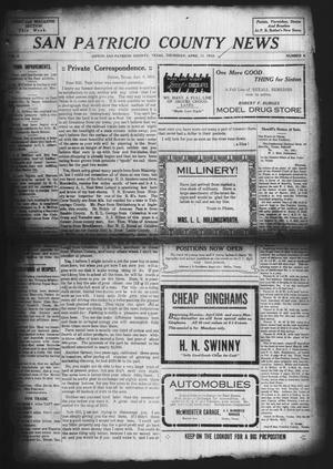 Primary view of object titled 'San Patricio County News (Sinton, Tex.), Vol. 4, No. 8, Ed. 1 Thursday, April 11, 1912'.