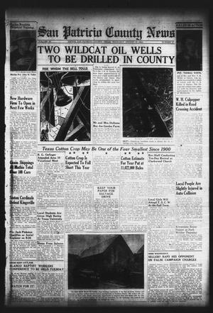 Primary view of object titled 'San Patricio County News (Sinton, Tex.), Vol. 36, No. 31, Ed. 1 Thursday, August 10, 1944'.