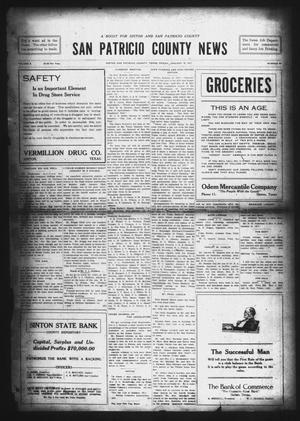 Primary view of object titled 'San Patricio County News (Sinton, Tex.), Vol. 8, No. 49, Ed. 1 Friday, January 19, 1917'.