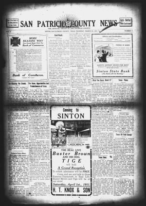 Primary view of object titled 'San Patricio County News (Sinton, Tex.), Vol. 3, No. 6, Ed. 1 Thursday, March 23, 1911'.