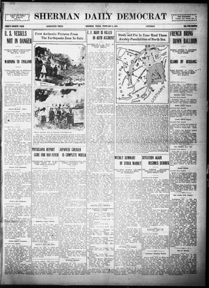 Primary view of object titled 'Sherman Daily Democrat (Sherman, Tex.), Vol. THIRTY-FOURTH YEAR, Ed. 1 Saturday, February 6, 1915'.