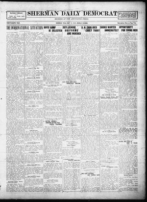 Primary view of object titled 'Sherman Daily Democrat (Sherman, Tex.), Vol. THIRTY-EITHTH YEAR, Ed. 1 Monday, May 12, 1919'.
