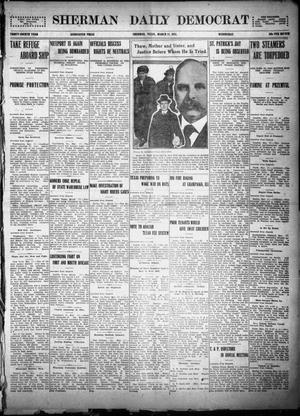 Primary view of object titled 'Sherman Daily Democrat (Sherman, Tex.), Vol. THIRTY-FOURTH YEAR, Ed. 1 Wednesday, March 17, 1915'.