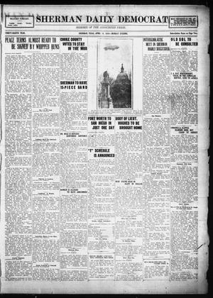 Primary view of object titled 'Sherman Daily Democrat (Sherman, Tex.), Vol. THIRTY-EITHTH YEAR, Ed. 1 Monday, April 14, 1919'.
