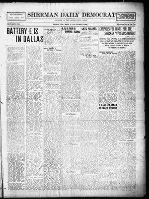 Primary view of object titled 'Sherman Daily Democrat (Sherman, Tex.), Vol. THIRTY-EITHTH YEAR, Ed. 1 Saturday, March 29, 1919'.