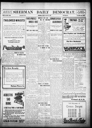 Primary view of object titled 'Sherman Daily Democrat (Sherman, Tex.), Vol. 32, Ed. 1 Monday, August 26, 1912'.