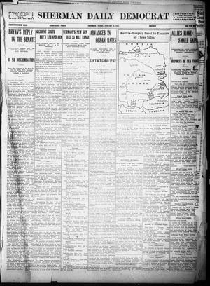Primary view of object titled 'Sherman Daily Democrat (Sherman, Tex.), Vol. THIRTY-FOURTH YEAR, Ed. 1 Monday, January 25, 1915'.