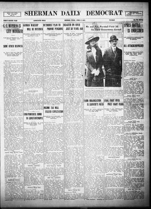 Primary view of object titled 'Sherman Daily Democrat (Sherman, Tex.), Vol. THIRTY-FOURTH YEAR, Ed. 1 Tuesday, April 27, 1915'.