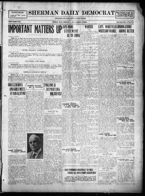 Primary view of object titled 'Sherman Daily Democrat (Sherman, Tex.), Vol. THIRTY-EITHTH YEAR, Ed. 1 Saturday, February 8, 1919'.